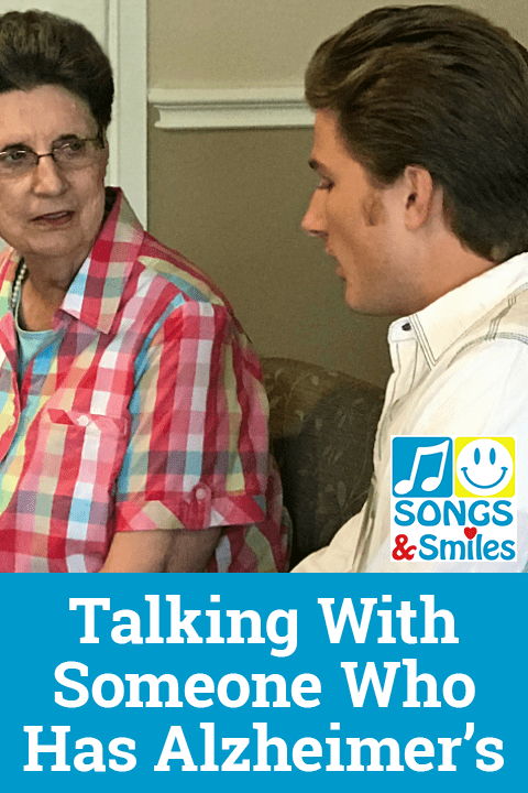 Talking With Someone Who Has Alzheimer's